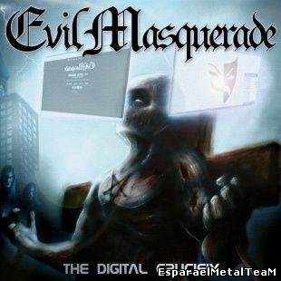 Evil Masquerade – The Digital Crucifix – 2014