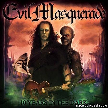 Evil Masquerade – 10 Years In The Dark 2014