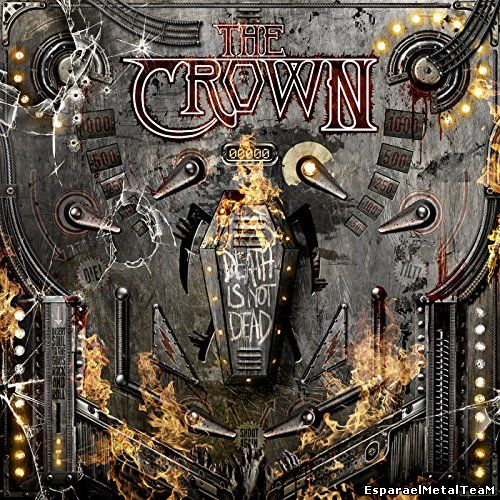 The Crown - Death Is Not Dead (2015)
