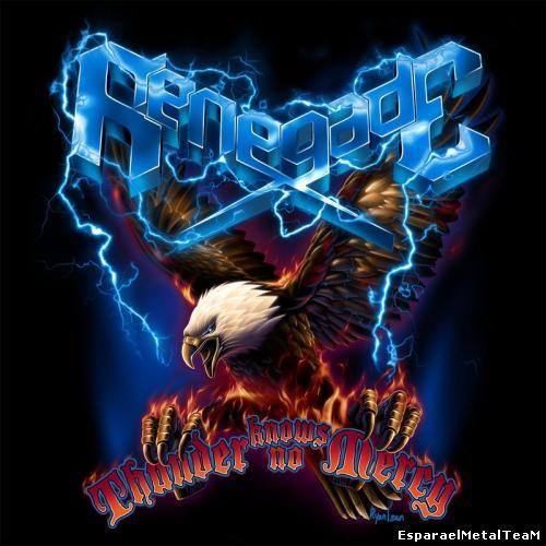 Renegade - Thunder Knows No Mercy (2014)