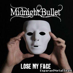 Midnight Bullet - Lose My Face (2015)