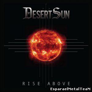 Desert Sun - Rise Above (2015)