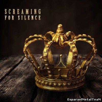 Screaming for Silence - Screaming for Silence (2015)