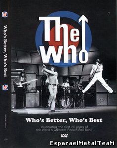 The Who - Who's Better, Who's Best (2007)