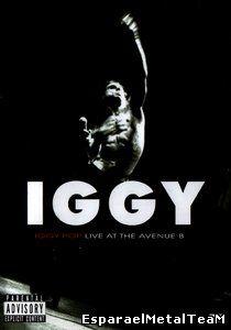 Iggy Pop - Live At Avenue B (2005)