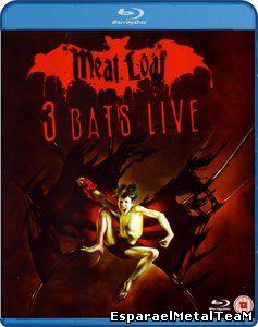 Meat Loaf - 3 Bats Live (2007)