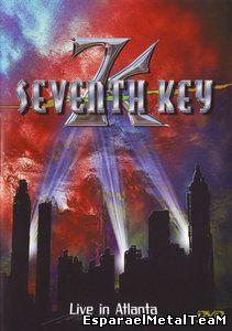Seventh Key - Live in Atlanta (2005)