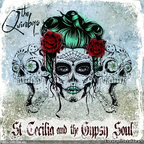 The Quireboys - St. Cecilia And The Gypsy Soul (2015)