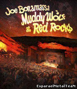 Joe Bonamassa - Muddy Wolf at Red Rocks (2015)