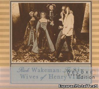 Rick Wakeman - The Six Wives Of Henry VIII (1973/2014)