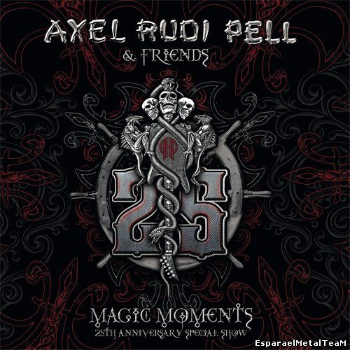 Axel Rudi Pell - Magic Moments (2015) [25th Anniversary Special Show]