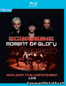 Scorpions - Moment of Glory - Live with the Berlin Philharmonic Orchestra (2013)
