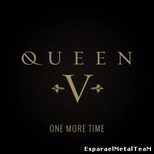 Queen V - One More Time (2015)