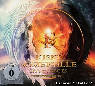 Kiske / Somerville - City Of Heroes (2015) [Deluxe Ed. CD/DVD]