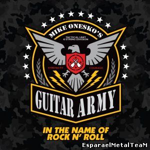 Mike Onesko's Guitar Army -In The Name Of Rock n' Roll 2015