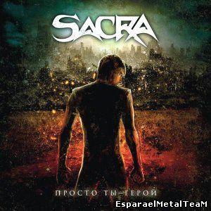 Sacra - Просто Ты - Герой (2015)