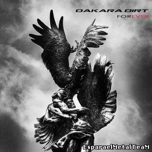 Dakara Dirt - Forever (Limited Edition) (2015)