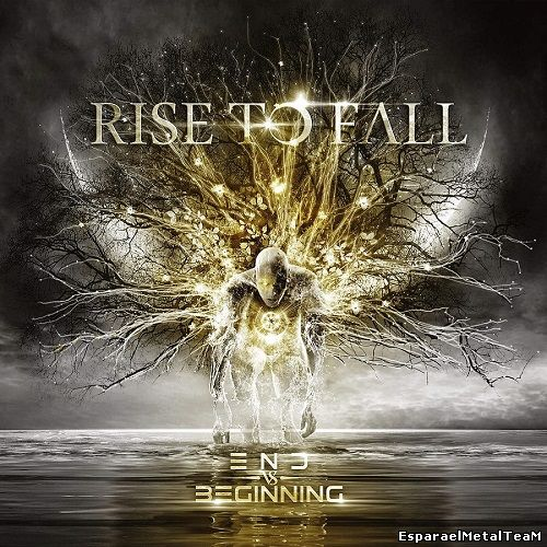Rise To Fall - End vs. Beginning (2015)