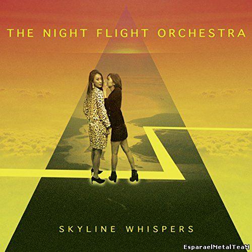 The Night Flight Orchestra - Skyline Whispers (2015)