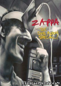 Frank Zappa - The Dub Room Special (1982) [DVD9 NTSC] {2005 Eagle Rock}