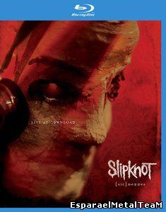 Slipknot - {sic}nesses - Live at Download (2012)