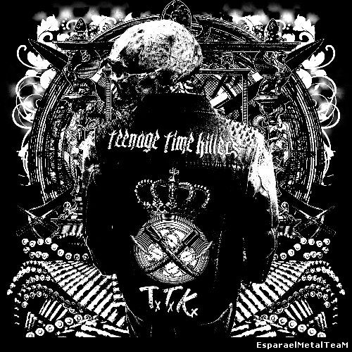 Teenage Time Killers - Greatest Hits, Vol. 1. (2015)