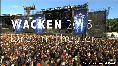 Dream Theater - Wacken 2015