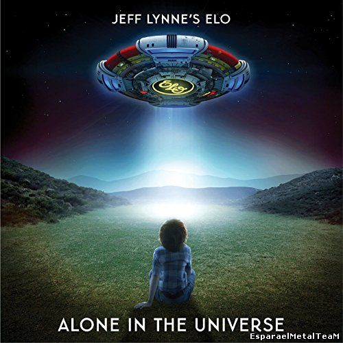 ELO - Jeff Lynne's ELO - Alone in the Universe (2015) [Deluxe Edition]