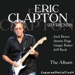 Eric Clapton & Friends - The Album (2015)
