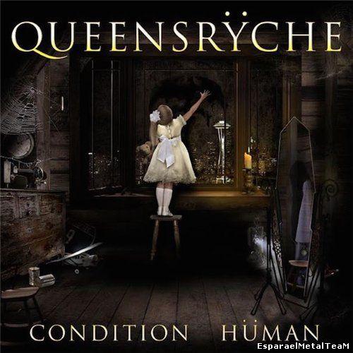 Queensrÿche - Condition Hüman (2015)