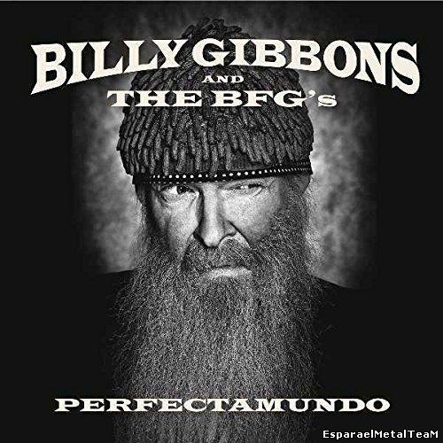 Billy Gibbons - Perfectamundo (2015)