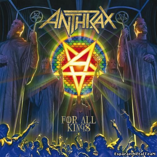 Anthrax - For All Kings (Deluxe Edition) (2016)