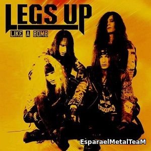 Legs Up - Like A Bomb (2016)