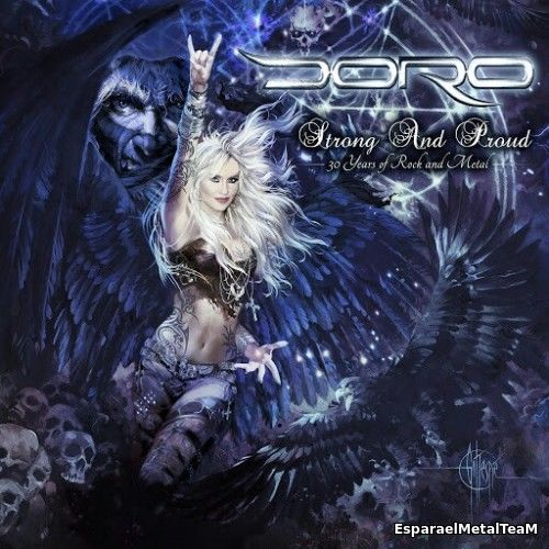 Doro - Strong And Proud - 30 Years Of Rock And Metal (2016)