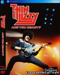 Thin Lizzy - Are You Ready? (2009)