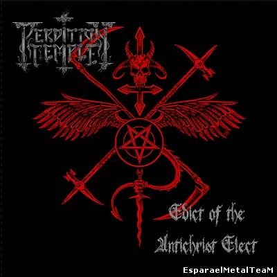 Perdition Temple - Edict of the Antichrist Elect