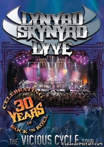Lynyrd Skynyrd - Live The Vicious Cycle Tour (2003)